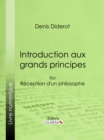 Introduction aux grands principes : ou reception d'un philosophe - eBook