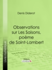 Observations sur Les Saisons, poeme de Saint-Lambert - eBook