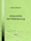 Anecdote de Petersbourg - eBook