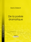 De la poesie dramatique - eBook