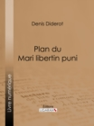 Plan du Mari libertin puni - eBook