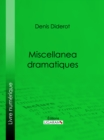 Miscellanea dramatiques - eBook