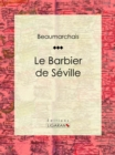 Le Barbier de Seville - eBook
