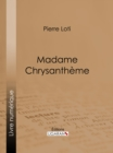 Madame Chrysantheme - eBook