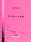 Andromaque - eBook