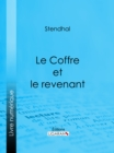 Le Coffre et le revenant - eBook