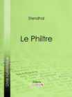Le Philtre - eBook