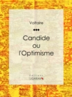 Candide : ou L'Optimisme - eBook