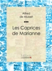 Les Caprices de Marianne - eBook