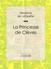 La Princesse de Cleves - eBook