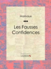 Les Fausses Confidences - eBook