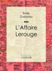L'Affaire Lerouge - eBook