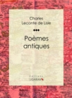 Poemes antiques - eBook