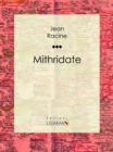 Mithridate - eBook