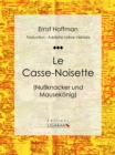 Le Casse-Noisette - eBook