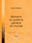 Elements du systeme general du monde - eBook