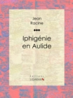 Iphigenie en Aulide - eBook