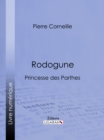 Rodogune : Princesse des Parthes - eBook