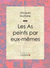 Les As peints par eux-memes - eBook