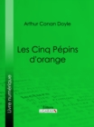 Les Cinq Pepins d'orange - eBook