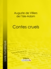 Contes cruels - eBook