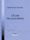 L'Ecole des journalistes - eBook