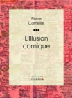 L'Illusion comique - eBook