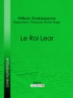Le Roi Lear - eBook