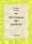 De l'origine des especes - eBook