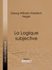 La Logique subjective - eBook