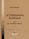 Le Christianisme Esoterique - eBook