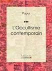 L'Occultisme contemporain - eBook