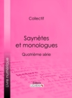 Saynetes et monologues : Quatrieme serie - eBook
