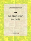La Question sociale - eBook