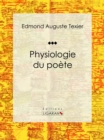 Physiologie du poete - eBook
