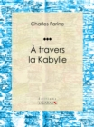 A travers la Kabylie - eBook