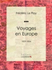 Voyages en Europe : 1829-1854 - eBook