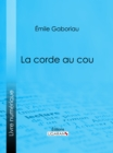 La Corde au cou - eBook