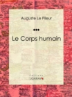 Le Corps humain - eBook