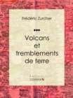 Volcans et tremblements de terre - eBook