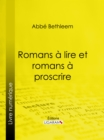 Romans a lire et romans a proscrire - eBook