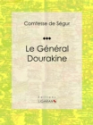 Le General Dourakine : Roman pour enfants - eBook