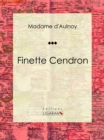 Finette Cendron : Conte de fees - eBook