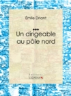 Un dirigeable au pole nord - eBook