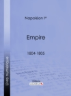 Empire : 1804-1805 - eBook