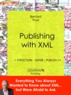 Publishing with XML : Structure, enter, publish - eBook