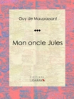Mon oncle Jules - eBook