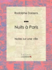 Nuits a Paris : Notes sur une ville - eBook
