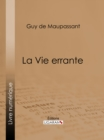 La Vie errante - eBook