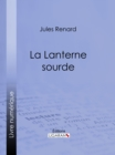 La Lanterne sourde - eBook